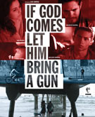 If God Comes Let Him Bring a Gun